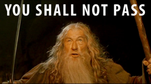 Gandalf You shall not pass